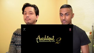 Aashiqui 2 | Trailer Reaction and Review | Stageflix