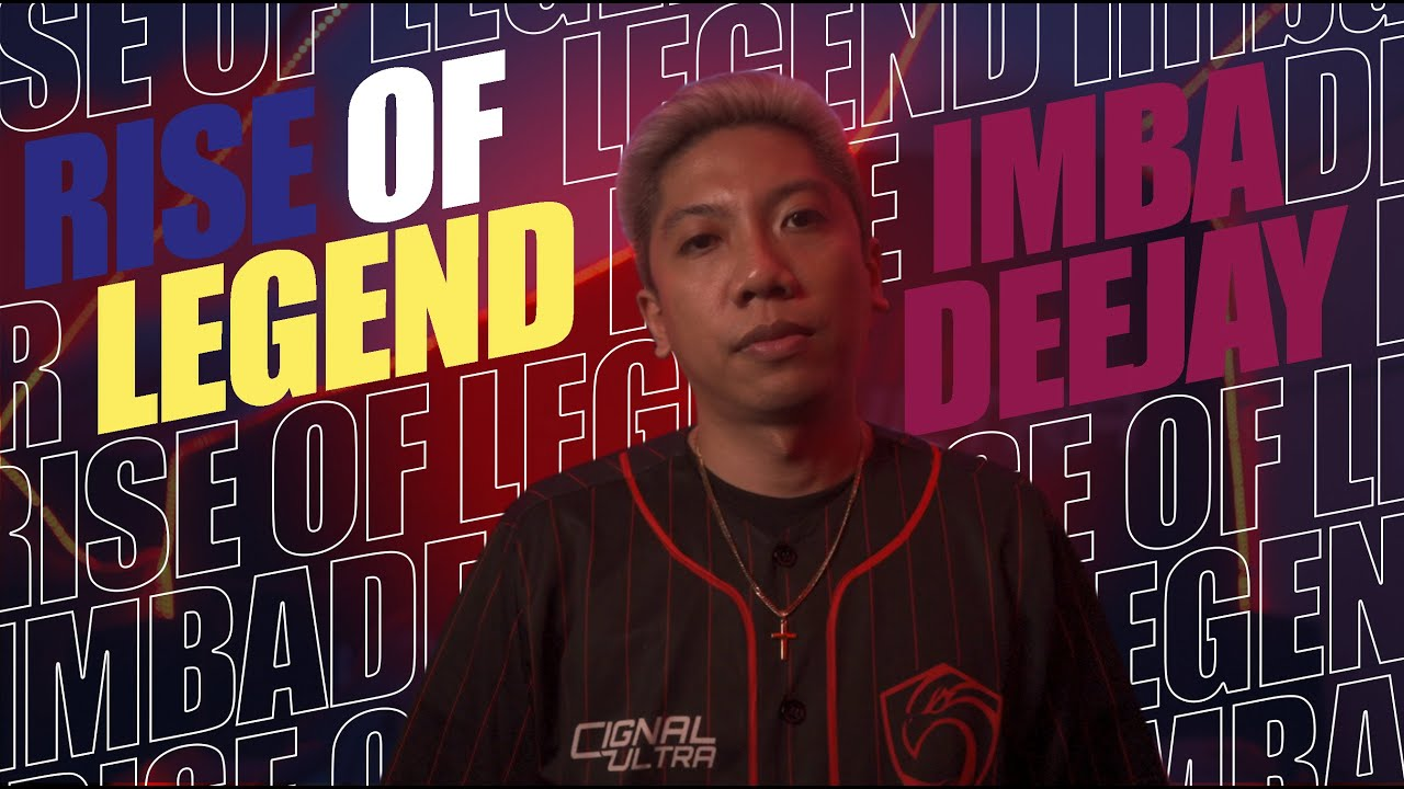 #MPLPH S7 Rise of Legend   ImbaDeejay