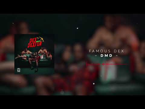 Famous Dex - DMD [Official Audio]