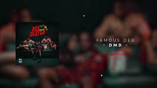 Famous Dex - DMD [Official Audio]