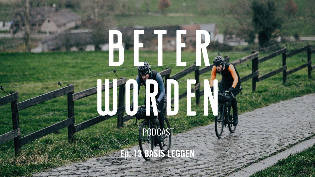 Download Beter Worden EP 13 Basis leggen