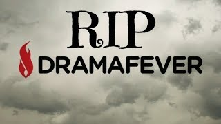 Dramafever is Dead and Here is Our Thoughts On It