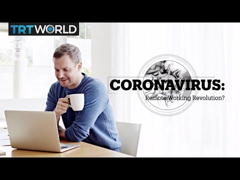 CORONAVIRUS: Remote Working Revolution?