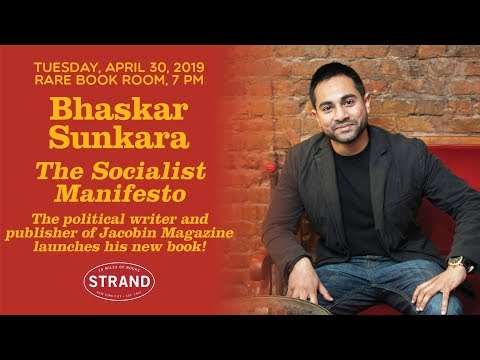 Bhaskar Sunkara   The Socialist Manifesto - YouTube
