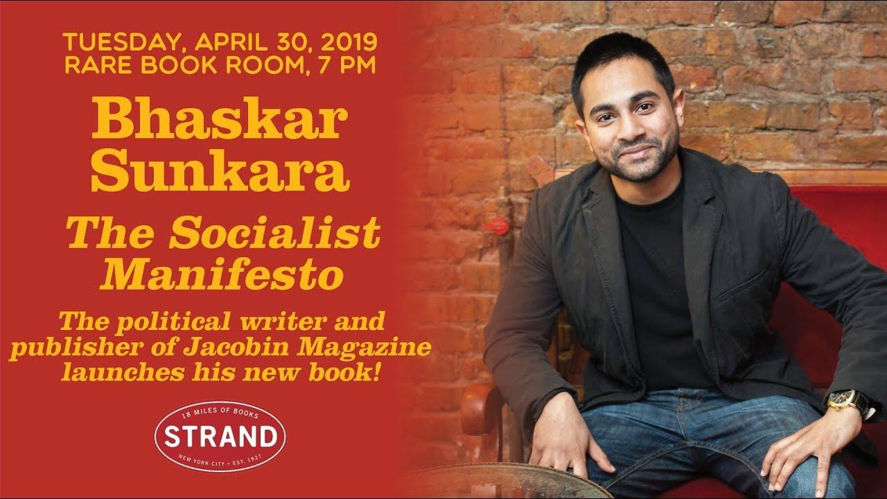 Bhaskar Sunkara | The Socialist Manifesto