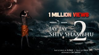 Aghori Muzik l JAY JAY SHIV SHAMBHU 2 (Official Audio)