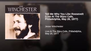 Tell Me Why You Like Roosevelt (Live At The Bijou Cafe, Philadelphia, May 26, 1977)