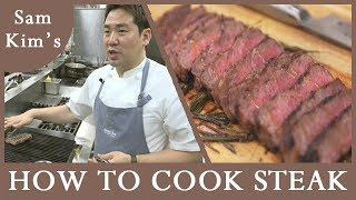 샘킴's 스테이크 굽기 [Chef Sam Kim's Break Time Recipe] How to cook steak . ep13