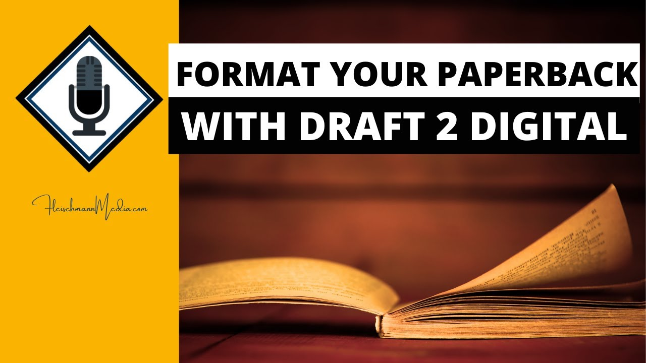 How to Easily Format a Paperback book with Draft 2 Digital