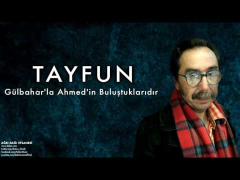 Tayfun -  Gülbahar'la Ahmed'in ... [ Ağrı Dağı Efsanesi © 1987 Kalan Müzik ]