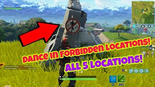 Dance in different forbidden locations Fortnite Battle Royale