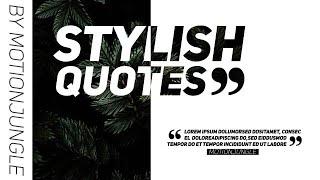 Stylish Quotes MOGRT Motion Graphics Templates