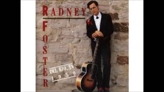 Radney Foster - Went For A Ride