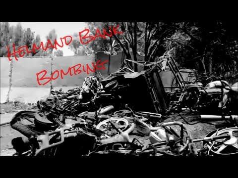 Helmand Bank Bombing (Afghanistan)