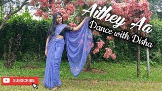 Aithey Aa | Bharat | Dance with Disha