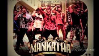 Mankatha songs - Machi Open the bottle (FULL SONG) - @ Traystan