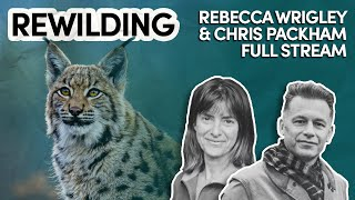 Rebecca Wrigley & Chris Packham // Should We Bring Back Wolves? // Inspiring Guests Full Stream