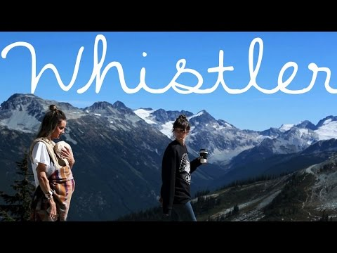 Exploring things to see and do in Whistler BC // Travel & Adventure