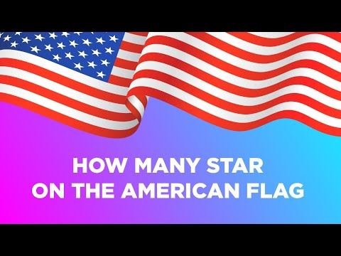 HOW MANY STAR ON THE AMERICAN FLAG