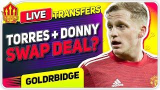 Torres TRANSFER Swap! Van De Beek BLOW! Man Utd Transfer News