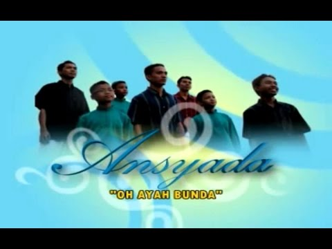 Ansyada - Oh Ayah Bunda audio lirik