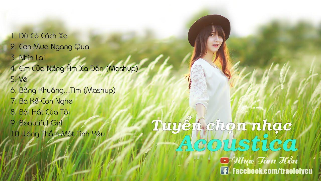 Photo of Mashup Nhạc Việt | Tuyển Tập Nhạc Trẻ Acoustic Hay Nhất [Phần 1]  tuyệt vời