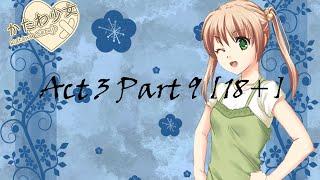 Katawa Shoujo Emi Act 3 Part 9 [18+]