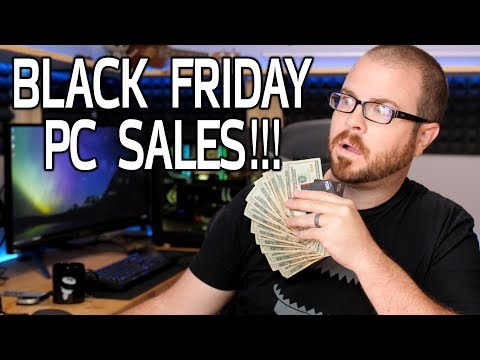 Black Friday 2017 - The BEST PC Deals!