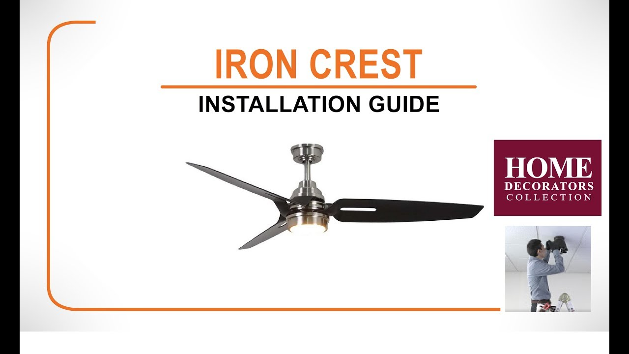 iron crest ceiling fan installation guide [ 1280 x 720 Pixel ]