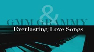 รวมเพลง - GMM GRAMMY & Everlasting Love Songs 1 thumbnail