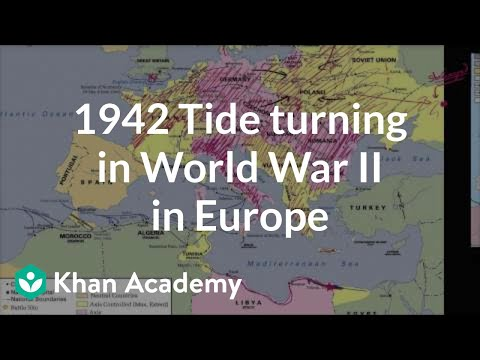 1942 Tide Turning In World War II In Europe | The 20th Century | World History | Khan Academy