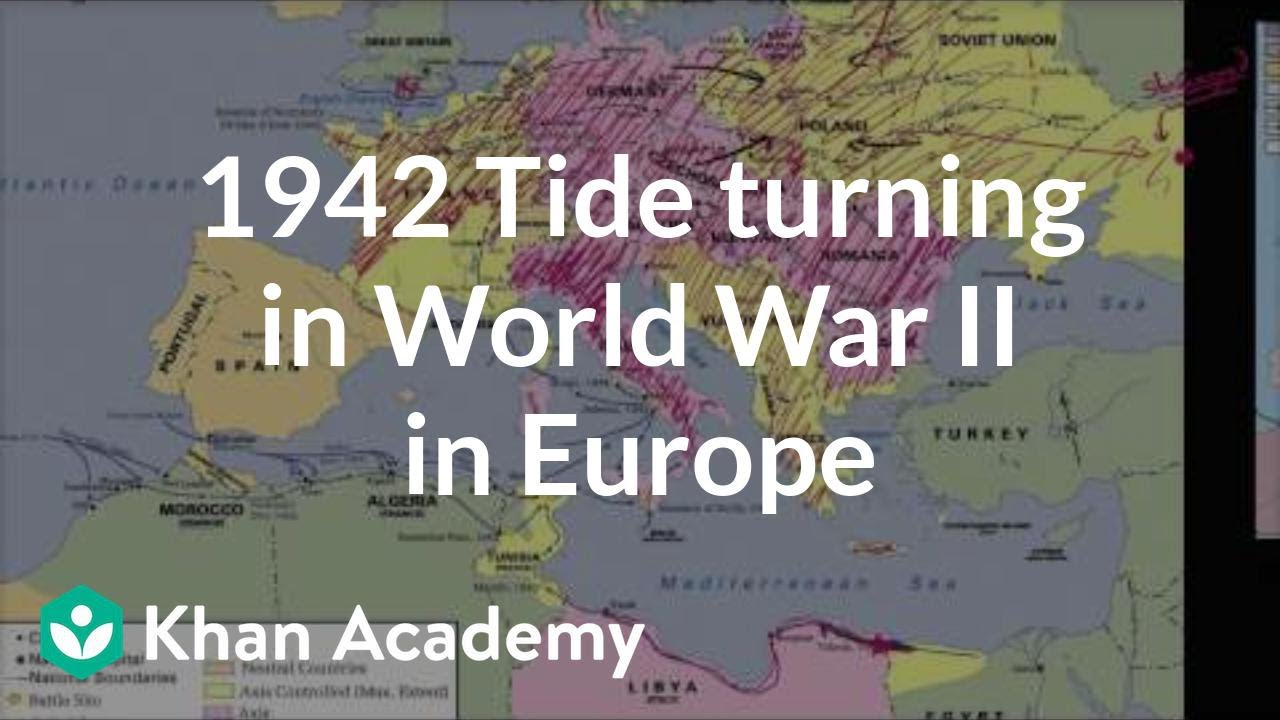 1942 Tide turning in World War II in Europe (video) | Khan Academy Knowledge Quest Map Of Europe Wwii on map of pacific wwii, map of countries involved in wwii, blank map pacific theater wwii, map of wwii allies and axis, east asia map wwii, map of wwi, map of world war ii animated, map of concentration camps in wwii, american air force wwii, map of german occupation during ww2, map of occupied countries during wwii, map of north africa during ww2, map of japanese control during ww2, geography of europe wwii, map of poland 1915, map of japanese occupation during wwii, map of north africa and south west asia political, map of ljubljana wwii, map of european theatre ww2, map north africa campaign ww2,