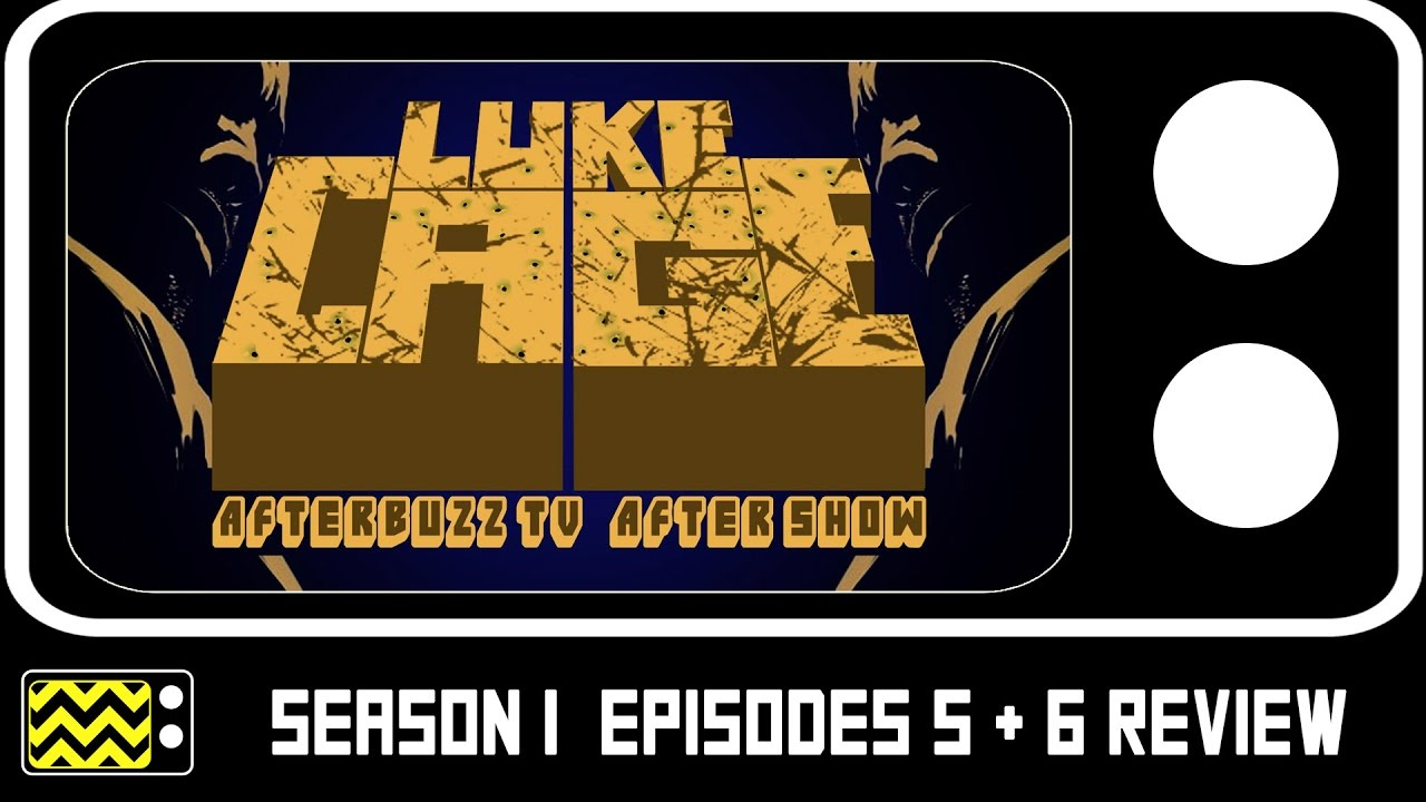 Download Luke Cage Season 1 Episodes 5 & 6 Review & After Show | AfterBuzz TV