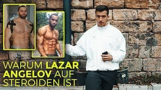 Warum Lazar Angelov auf Steroiden ist | Tim Gabel