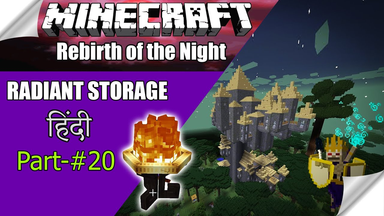 MINECRAFT Rebirth of the Night Ep #20 🔴 RADIANT CRAFTING storage system (Ender queen) Hindi