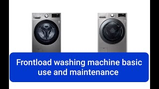 Frontload washing machine basic use and maintenance
