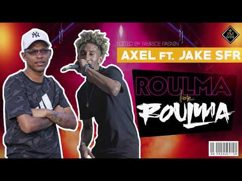 AXEL FT JAKE SFR - ROULMA LOR ROULMA (OFFICIAL AUDIO 2021)