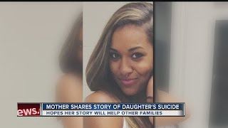Mother shares story of daughter's suicide
