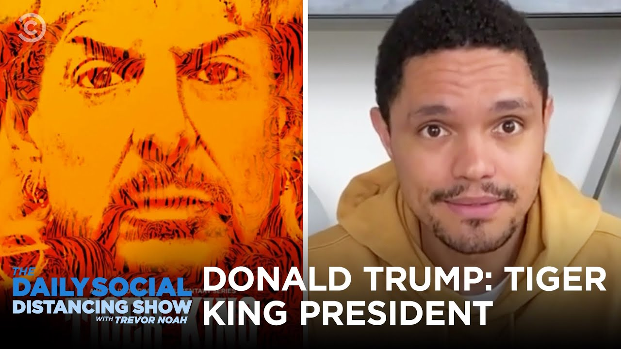 "Donald Trump: ""Tiger King"" President 