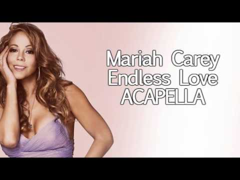Mariah Carey - Endless Love (ACAPELLA VERSION)