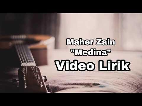 Maher Zain - Medina ( Video Lirik)