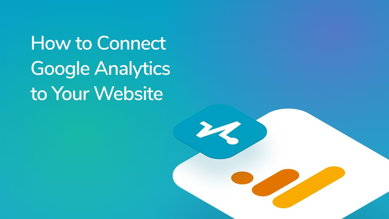 How to Connect Google Analytics to Your Website