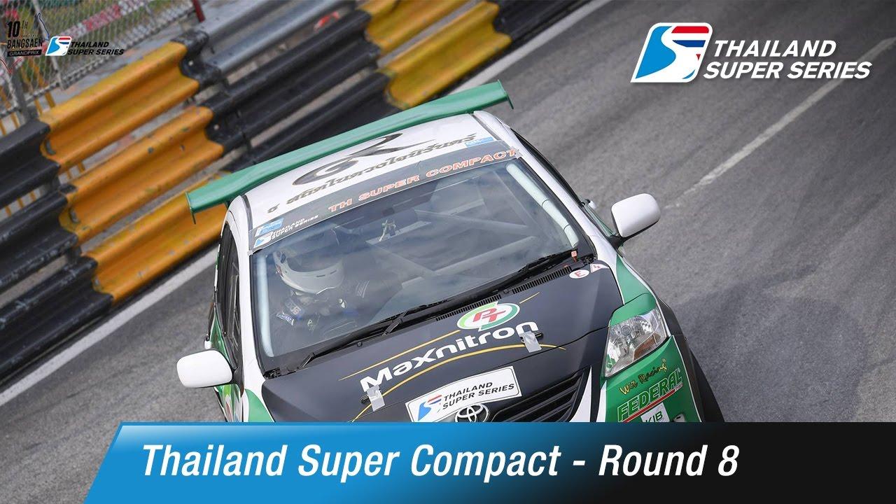 Thailand Super Compact Round 8 | Bangsaen Street Circuit