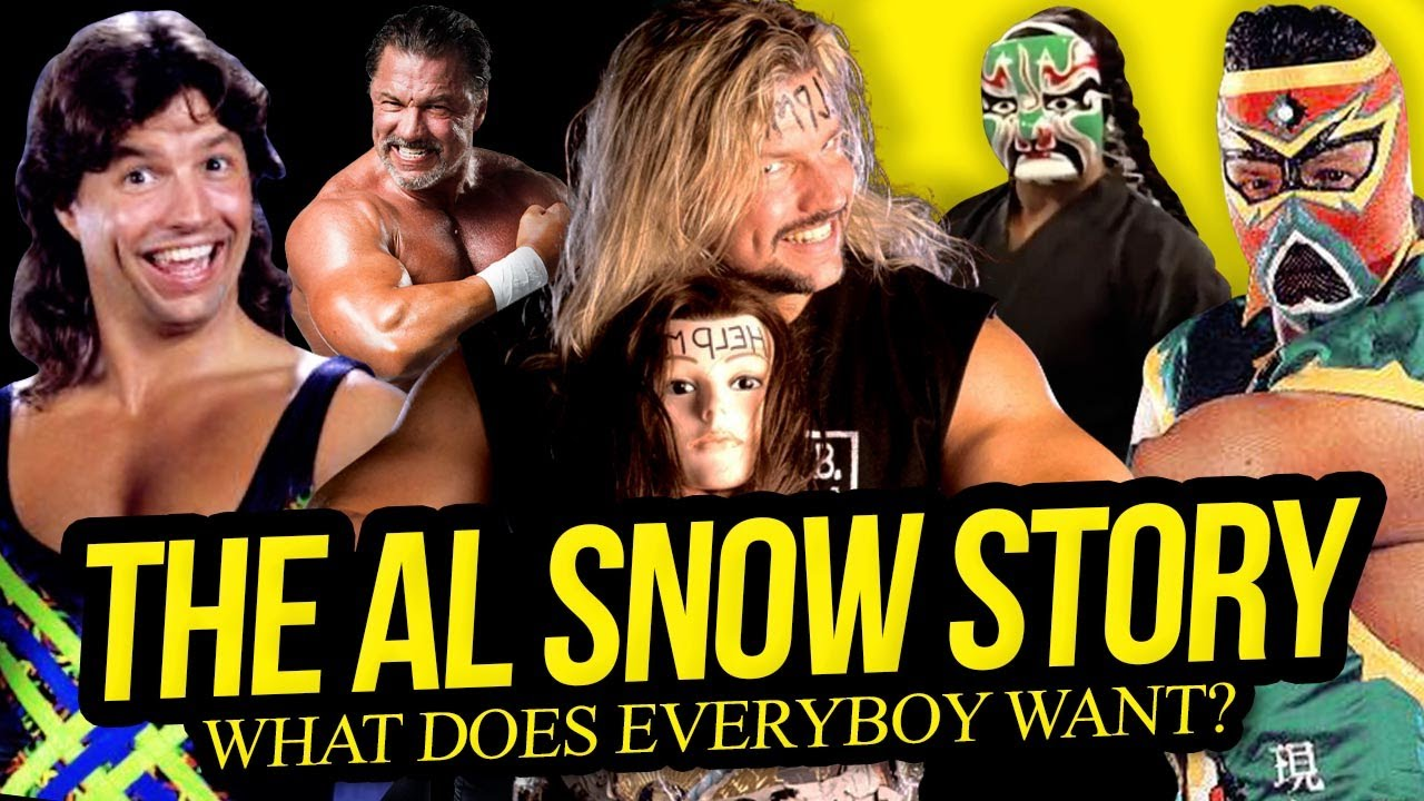 What Does Everybody Want?   The Al Snow Story (Full Career Documentary)