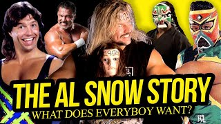 What Does Everybody Want The Al Snow Story Full Career Documentary