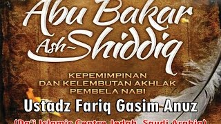 Download Mp3 Abu Bakar Ash Shiddiq - Ust Fariq Gasim Anus : Kajian Al-hujjah