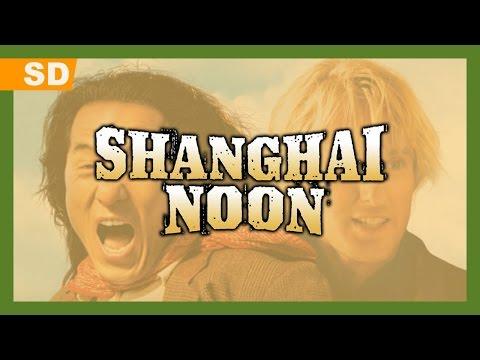 Shanghai Noon trailer