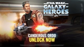 Star Wars Galaxy Of Heroes - Canderous Ordo Has Arrived
