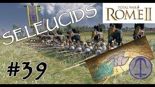 Total War ROME 2 - Selevkoslar - 39 - Hegra