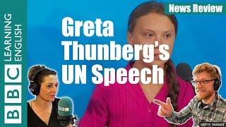 greta Thunberg's UN speech - News Review
